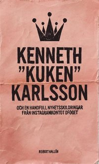 "bokomslag Kenneth ""Kuken"" Karlsson"