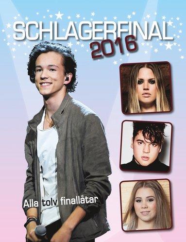 bokomslag Schlagerfinal 2016