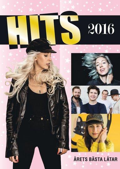 bokomslag Hits 2016 : årets bästa låtar