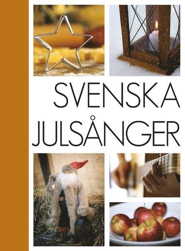 bokomslag Svenska Julsånger