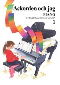 bokomslag Ackorden och jag Piano 1