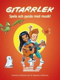 bokomslag Gitarrlek : spela och pyssla med musik