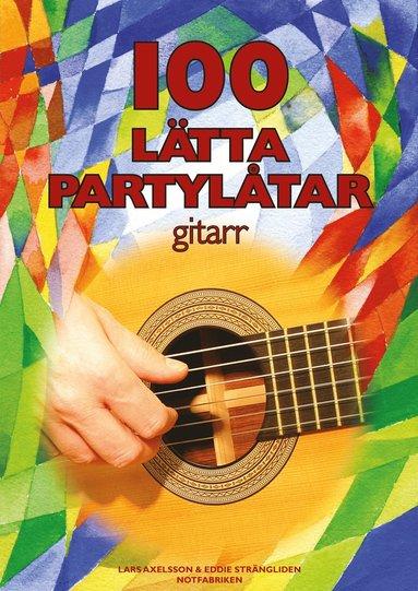 bokomslag 100 lätta partylåtar : gitarr