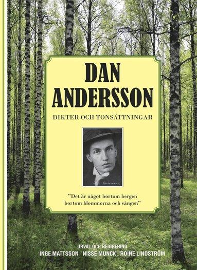 bokomslag Dan Andersson : dikter och tonsättningar