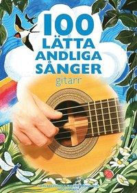 bokomslag 100 lätta andliga sånger - gitarr
