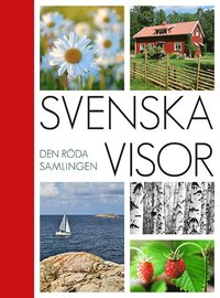 bokomslag Svenska Visor: Den röda samlingen