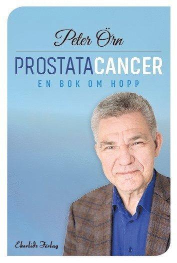 bokomslag Prostatacancer : en bok om hopp