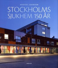 bokomslag Stockholms sjukhem 150 år