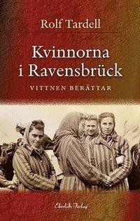 bokomslag Kvinnorna i Ravensbrück : och jakten på krigsförbrytarna