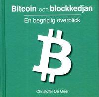 bokomslag Bitcoin och blockkedjan : en begriplig överblick