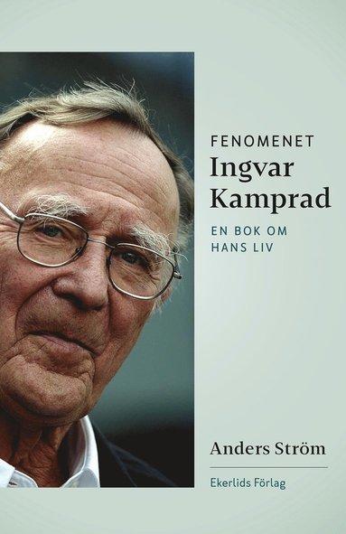 bokomslag Fenomenet Ingvar Kamprad : en bok om hans liv