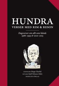 bokomslag 100 verser med rim och reson : dagsverser om allt som hände 1986-1993 & 2010-2015