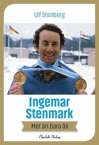 bokomslag Ingemar Stenmark : mer än bara åk