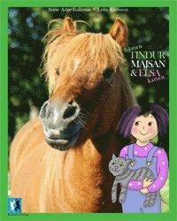 bokomslag Hästen Tindur, Majsan och katten Elsa