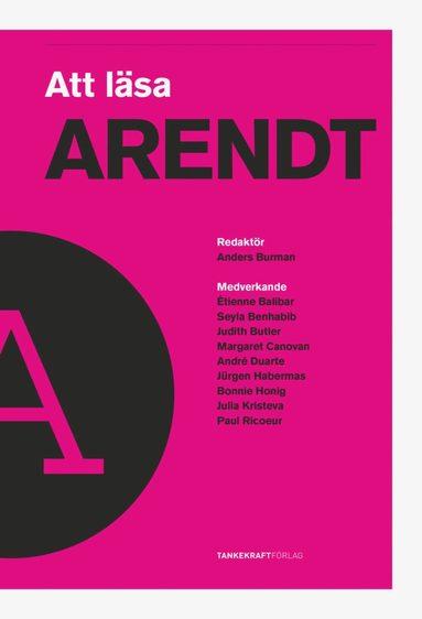 bokomslag Att läsa Arendt