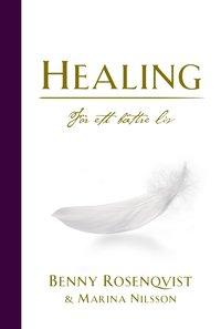 bokomslag Healing : för ett bättre liv