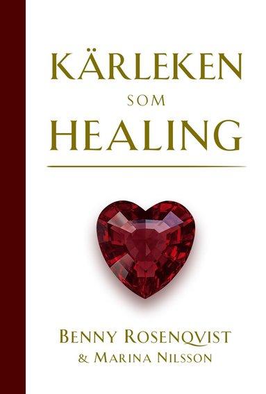 bokomslag Kärleken som healing