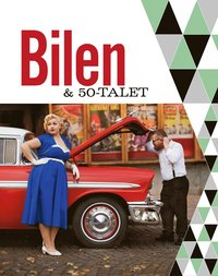 bokomslag Bilen & 50-talet
