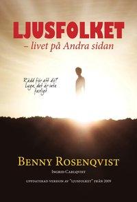 bokomslag Ljusfolket : livet på andra sidan