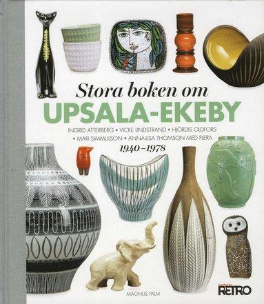 bokomslag Stora boken om Upsala-Ekeby 1940-1978