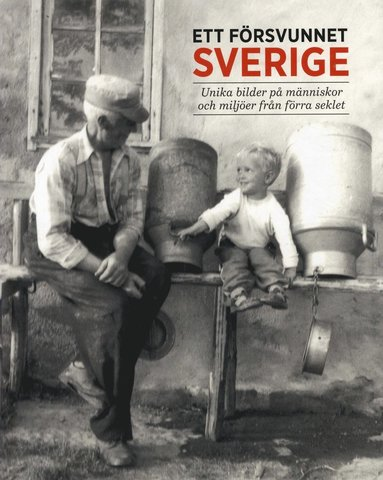 bokomslag Ett försvunnet Sverige