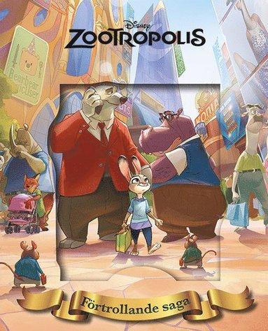 bokomslag Disney Förtrollande saga : Zootropolis