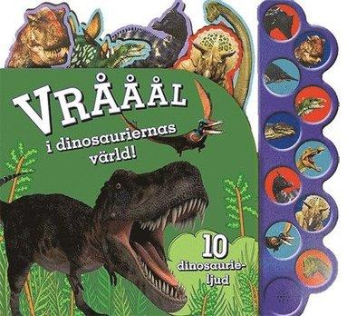bokomslag Vrååål i dinosauriernas värld!