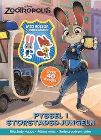 bokomslag Disney Zootropolis : pyssel i storstadsdjungeln