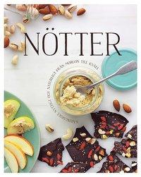bokomslag Nötter : näringsrikt, nyttigt och naturligt från morgon till kväll