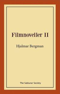 bokomslag Filmnoveller II