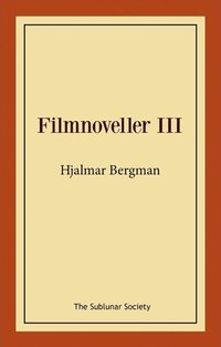 bokomslag Filmnoveller III