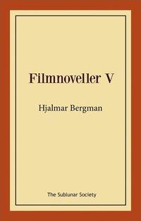bokomslag Filmnoveller V