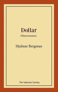 bokomslag Dollar : filmversionen