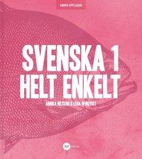 bokomslag Svenska 1 - Helt Enkelt 2:a upplagan