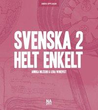 bokomslag Svenska 2 - Helt enkelt (2.a uppl)