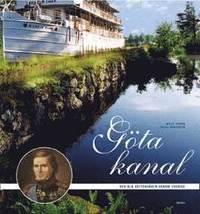 bokomslag The Göta Canal : the blue waterway across Sweden