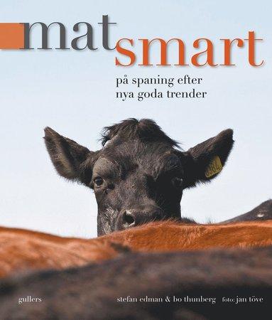 bokomslag Matsmart : på spaning efter nya goda trender