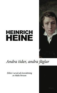 bokomslag Andra tider, andra fåglar : dikter