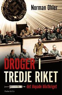 bokomslag Droger i tredje riket : det dopade blixtkriget