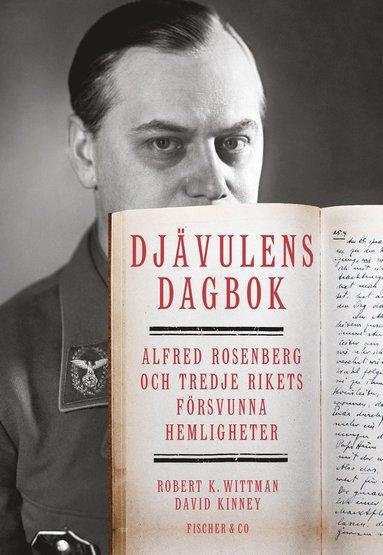 bokomslag Djävulens dagbok : Alfred Rosenberg och tredje rikets försvunna hemligheter