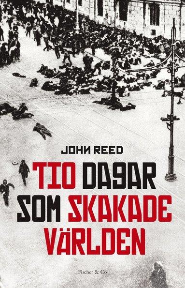 bokomslag Tio dagar som skakade världen