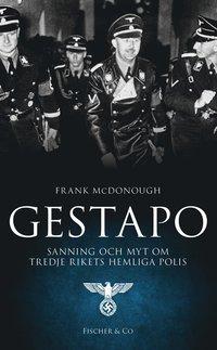 bokomslag Gestapo : sanning och myt om Tredje rikets hemliga polis