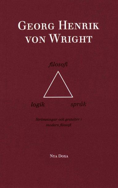 bokomslag Logik, filosofi och språk - Strömningar och gestalter i modern filososi