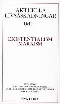 bokomslag Aktuella livsåskådningar. D. 1, Existentialism, marxism