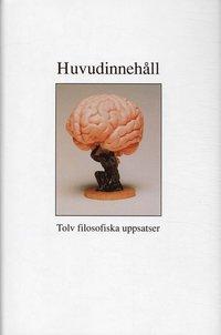 bokomslag Huvudinnehåll - tolv filosofiska uppsatser