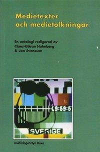 bokomslag Medietexter och medietolkningar : Läsningar av massmediala texter
