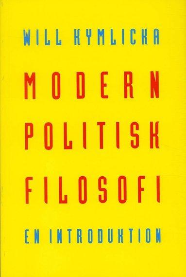 bokomslag Modern politisk filosofi : En introduktion