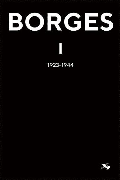 bokomslag Jorge Luis Borges 1 : 1923-1944