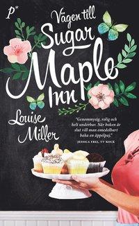 bokomslag Vägen till Sugar Maple Inn