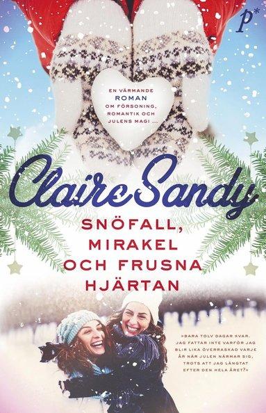 bokomslag Snöfall, mirakel och frusna hjärtan